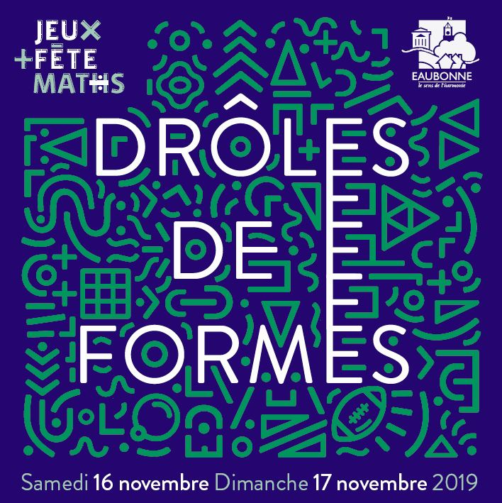 Jeux Fete Et Maths Droles De Formes Eaubonne 16 Et 17