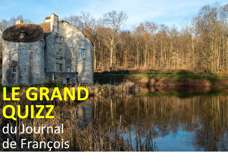 Le grand quizz du Journal de François