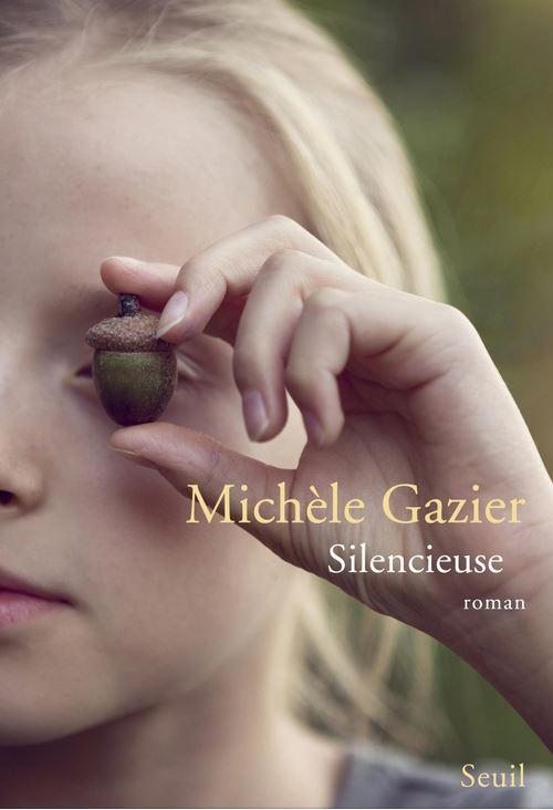 SILENCIEUSE de Michèle Gazier