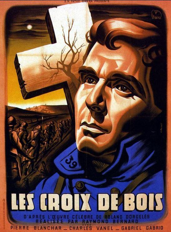 LES CROIX DE BOIS de Raymond Bernard