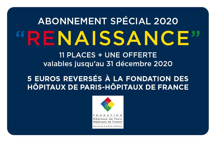 Abonnement spécial 2020 RENAISSANCE