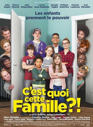 Film C'EST QUOI CETTE FAMILLE ?!