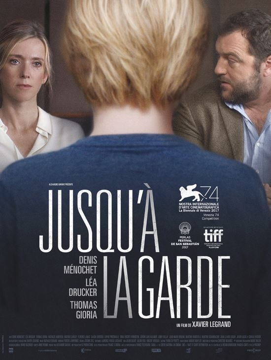 JUSQU'A LA GARDE de Xavier Legrand