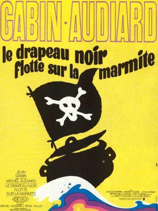 Film LE DRAPEAU NOIR FLOTTE SUR LA MARMITE