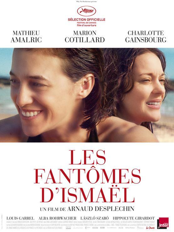 LES FANTOMES D'ISMAEL d'Arnaud Desplechin