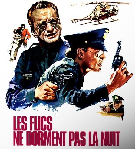 FILM Les flics ne dorment pas la nuit