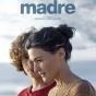 Avant-première cinéma : Madre de Rodrigo Sorogoyen
