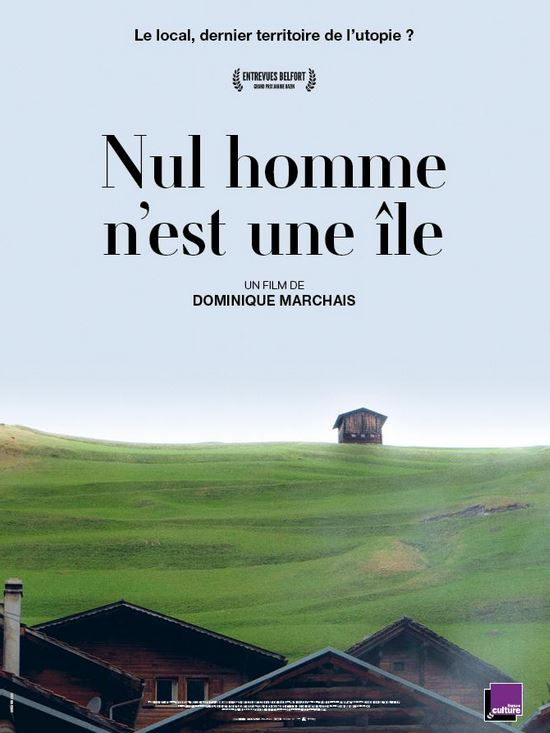 NUL HOMME N'EST UNE ILE de Dominique Marchais