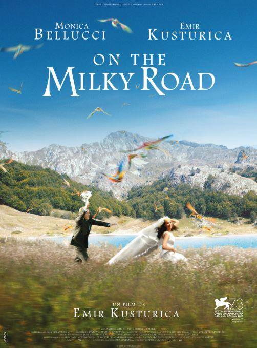 ON THE MILKY ROAD de Emir Kusturica