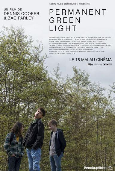 PERMANENT GREEN LIGHT de Dennis Cooper et Zac Farley