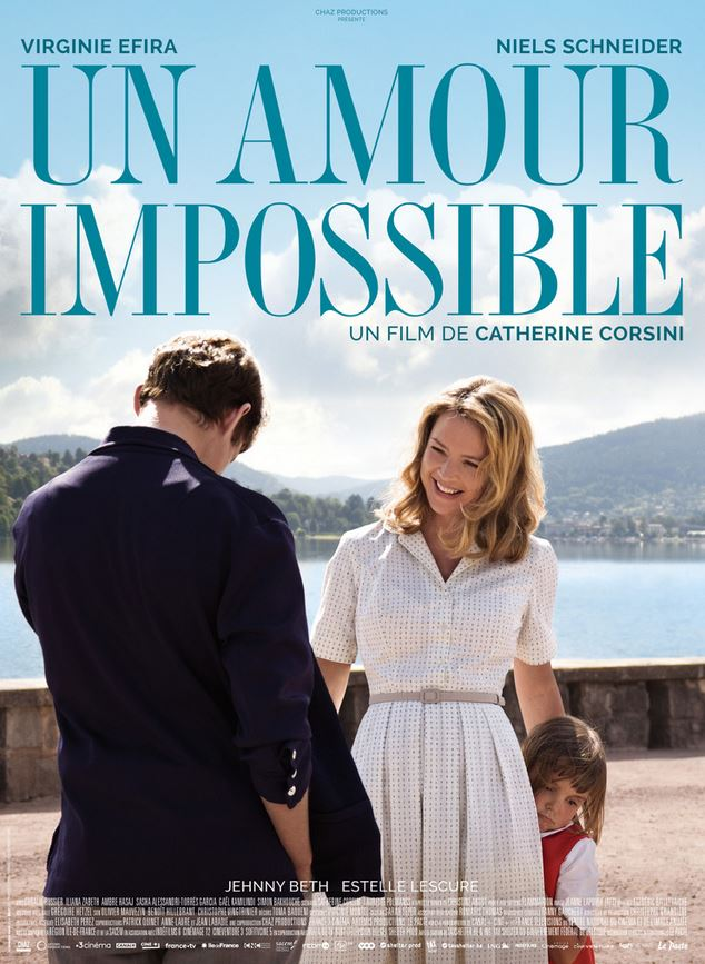 UN AMOUR IMPOSSIBLE de Catherine Corsini