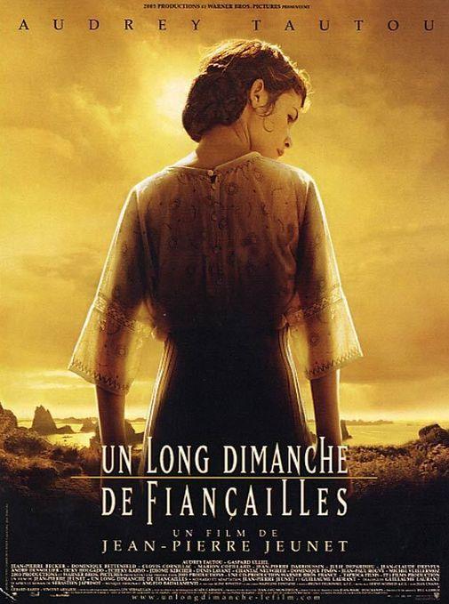 UN LONG DIMANCHE DE FIANCAILLES de Jean-Pierre Jeunet