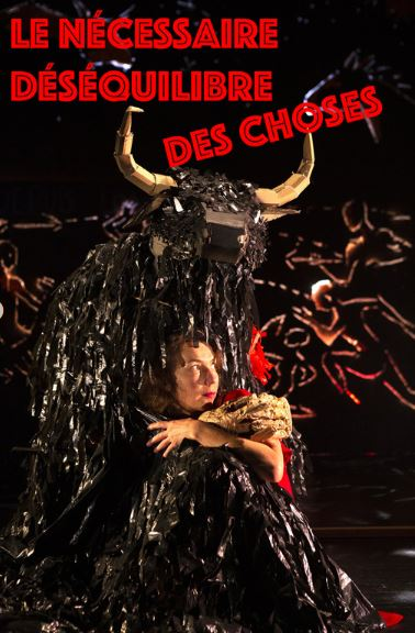 Spectacle LE DESEQUILIBRE DES CHOSES