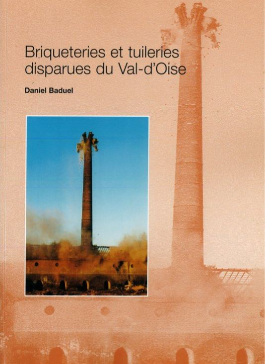 Briqueteries et tuileries... Daniel Baduel