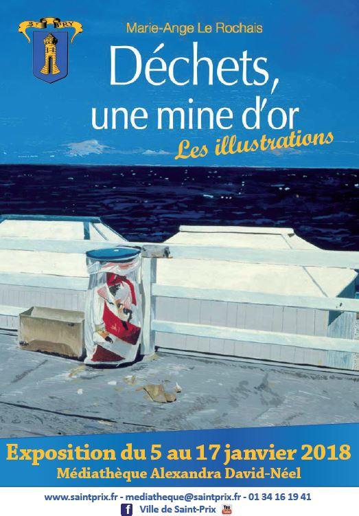 Exposition : DECHETS, UNE MINE D'OR de Marie-Ange le Rochais