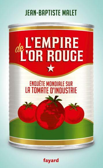 L'empire de l'or rouge de Jean-Baptiste Malet