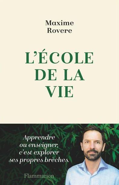 Livre L'école de la vie par Maxime Rovere