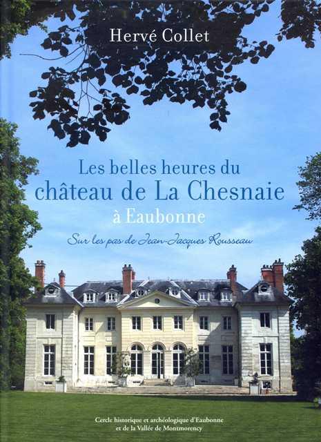 Les belles heures du château de La Chesnaie à Eaubonne