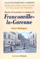 Histoire de la paroisse et commune de Franconville-la-Garenne