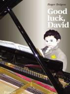 Good luck, David!