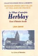 Le village d'autrefois Herblay – Essai d'histoire locale