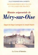 Histoire seigneuriale de Méry-sur-Oise