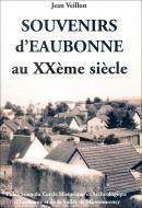 Souvenirs d'Eaubonne au XXe siècle
