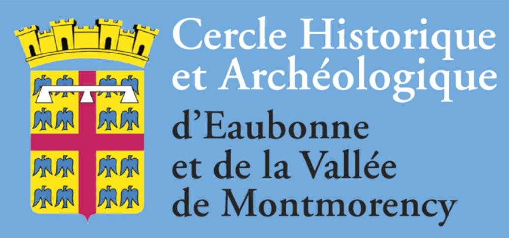 Le Cercle Historique ete Archéologique d'Eaubonne et de la Vallée de Montmorency