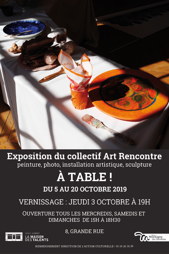 Exposition A TABLE à Montigny-les-Cormeilles