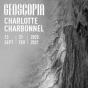 Exposition de Charlotte Charbonnel : Geoscopia - exposition suspendue (reconfinement)