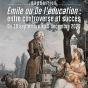 Exposition : Emile ou De l'éducation : entre controverse et succès