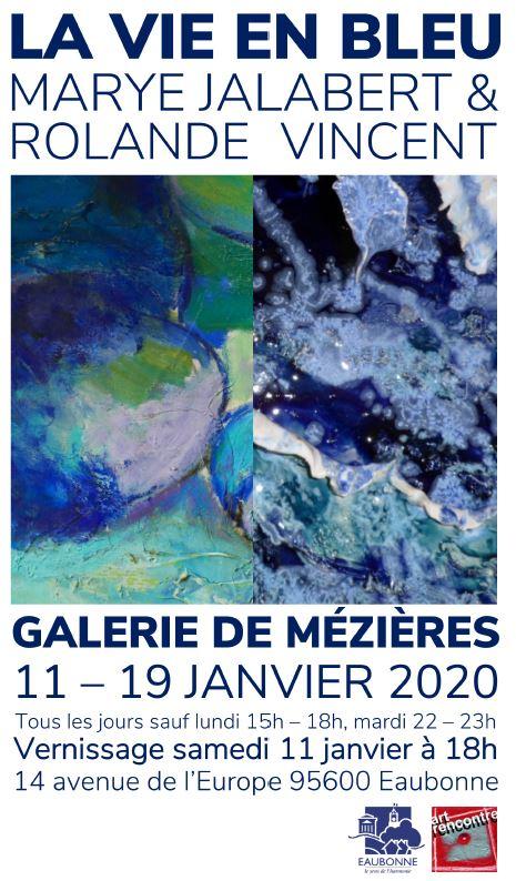 Exposition LA VIE EN BLEU de Marye Jalabert et Rolande Vincent