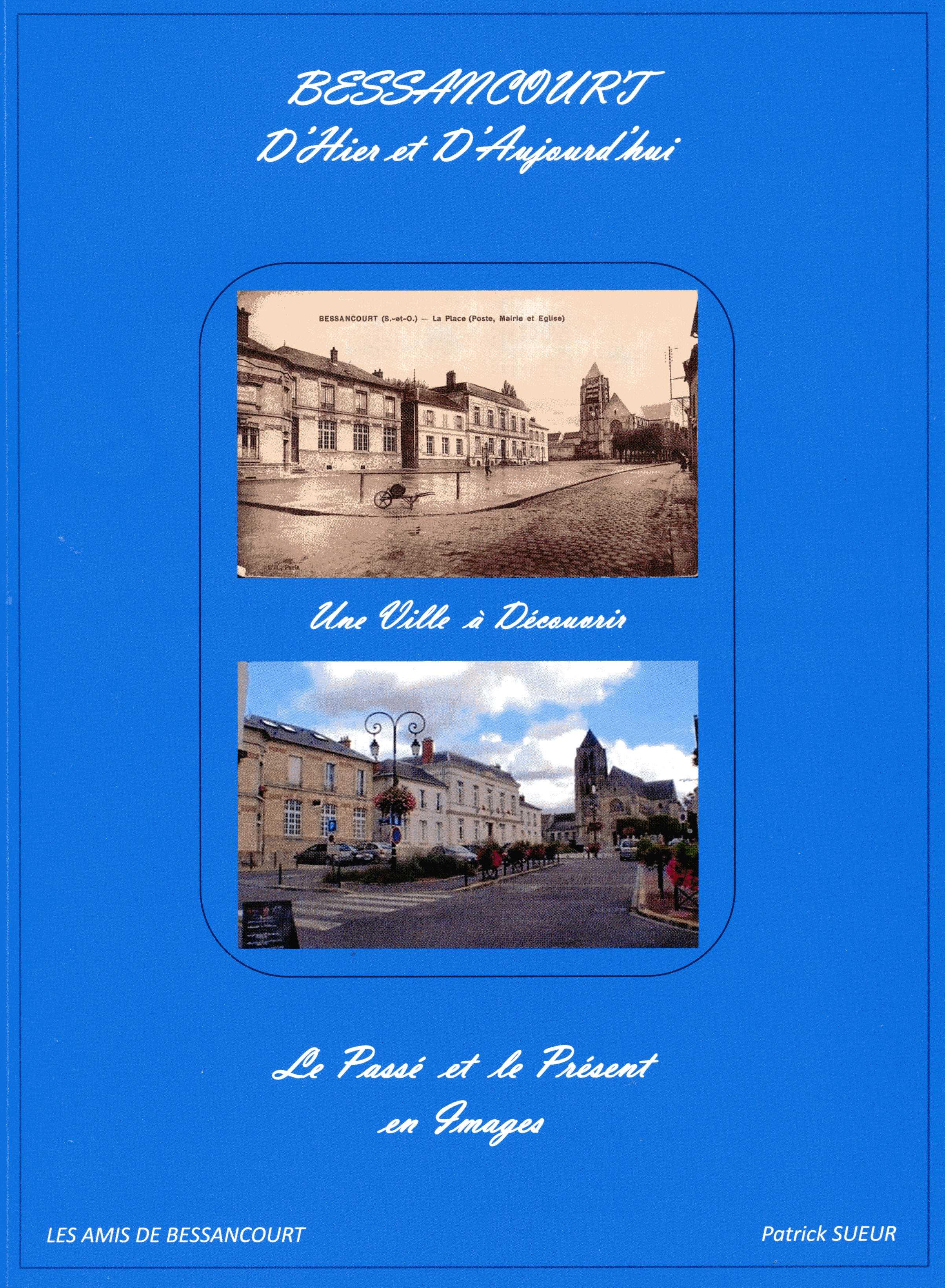 Bessancourt - D'hier et d'aujourd'hui