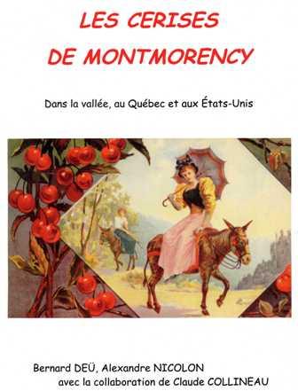 Les derises de Montmorency de B Deü, A Nicolon et C Collineau