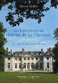 LES BELLES HEURES DE L'HISTOIRE DE LA CHESNAIE