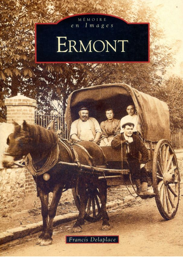 Ermont - Mémoire en images