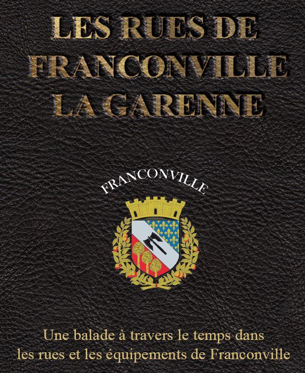 LES RUES DE FRANCONVILLE-LA-GARENNE