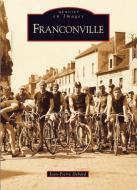 Franconville - mémoire en images