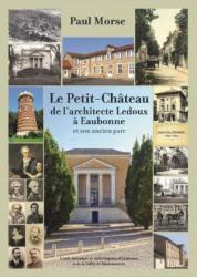 <strong>Le Petit-Ch&acirc;teau de l&rsquo;architecte Ledoux &agrave; Eaubonne et son ancien parc</strong>