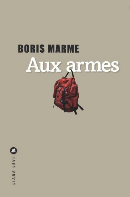 AUX ARMES de Boris Marme