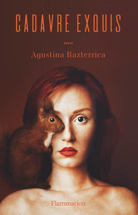 CADAVRE EXQUIS de Agustina Bazterrica