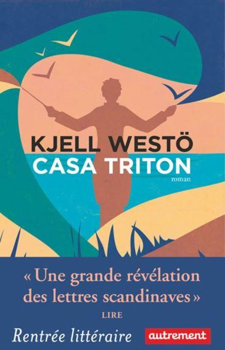 CASA TRITON de Kjell Westö