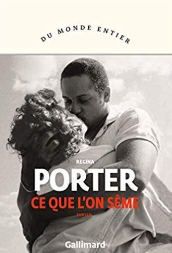 CE QUE L'ON SEME de Regina Porter