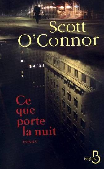Ce que porte la nuit de Scott O'Connor