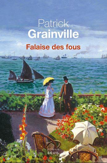 FALAISE DES FOUS de Patrick Grainville