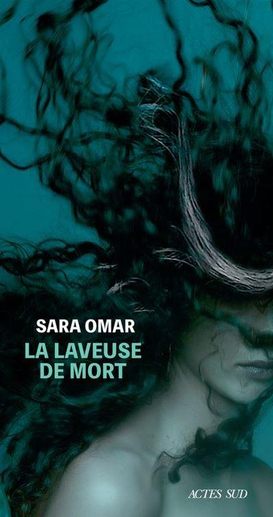 LA LAVEUSE DE MORT de Sara Omar