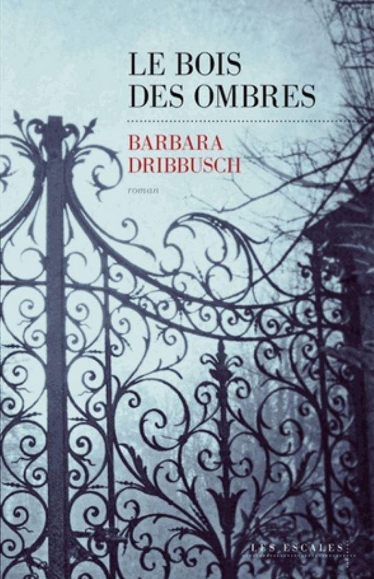 LE BOIS DES OMBRES de Barbara Dribbusch