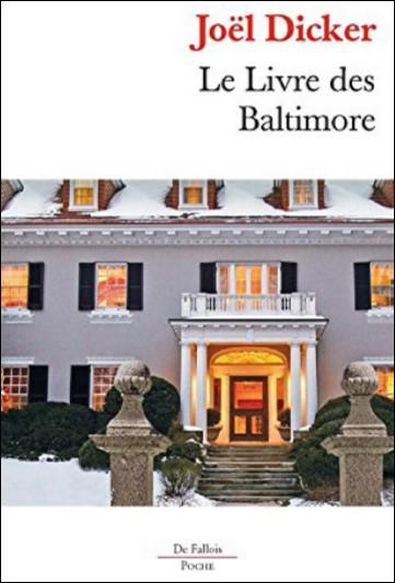 Le livre de Baltimore de Joël Dicker