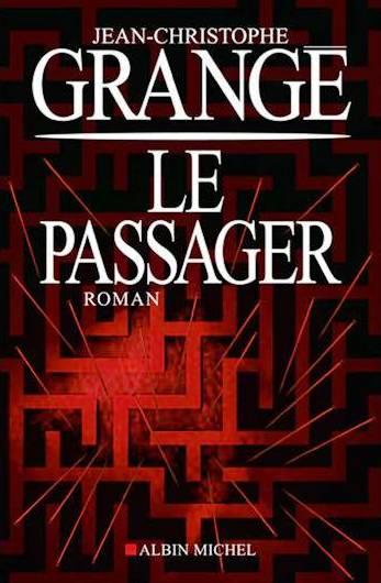 Le passager de jean christophe grange chronique de sophie de la librairie lecut - Le passager jean christophe grange resume ...