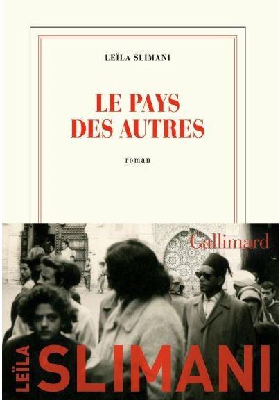 LE PAYS DES AUTRES de Leïla Slimani